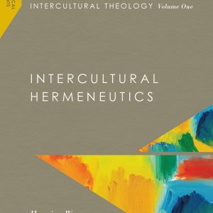 Intercultural Theology, Volume One:  Intercultural Hermeneutics  (Missiological Engagements), IVP 2016,  By Henning Wrogemann